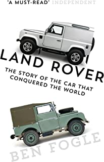 Land Rover: The Story of the Car that Conquered the World (E