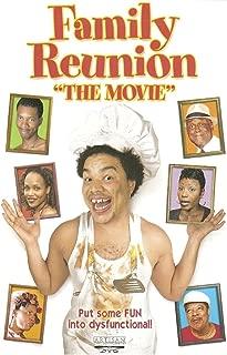 Family Reunion, The Movie