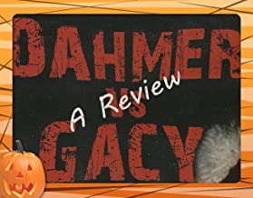 Dahmer versus Gacy: Film Review so You Don't Have to Watch it (American Horror Cinema Book 1)