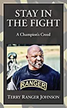 STAY IN THE FIGHT: A Champion's Creed
