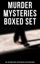 Murder Mysteries Boxed Set: 880+ True Crime Stories, Action Thrillers & Detective Mysteries: Sherlock Holmes, Dr. Thorndyk...