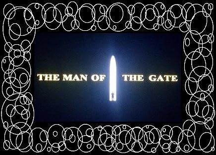 THE MAN OF THE GATE: L'accademia dei numeri Uno