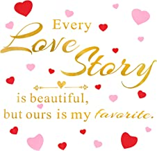 Every Story is Beautiful, but Ours is My Favorite Wall Decals with Pink and Red Heart, Quotes Wall Art Stickers, Hand Writ...