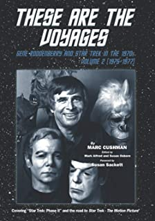 These are the Voyages: Gene Roddenberry and Star Trek in the 1970's - Vol 2 (1975-1977)