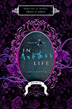 In Another Life 2: A Dark Secrets Novel