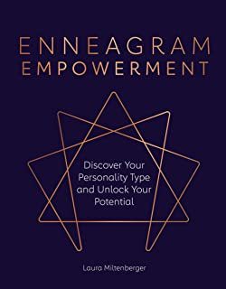 Enneagram Empowerment: Discover Your Personality Type and Unlock Your Potential