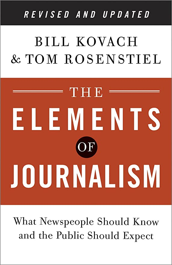 どのくらいの頻度で自動的に犯人The Elements of Journalism, Revised and Updated 3rd Edition: What Newspeople Should Know and the Public Should Expect (English Edition)