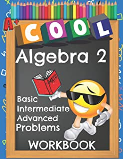 Cool Algebra 2 Basic Intermediate Advanced Problems Workbook: Emoji Various Algebra II Math Practice Problems Worksheets B...