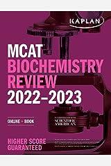 MCAT Biochemistry Review 2022-2023: Online + Book (Kaplan Test Prep) Kindle Edition