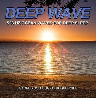 Deep Wave 528 Hz Ocean Waves for Deep Sleep - FALL ASLEEP FAST!