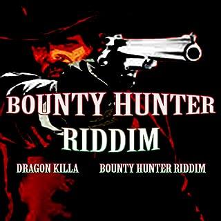 Bounty Hunter Riddim (Instrumental Version)