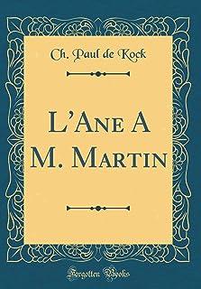 L'Ane a M. Martin (Classic Reprint)