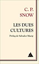 Les dues cultures (Àtic dels Llibres Book 11) (Catalan Edition)