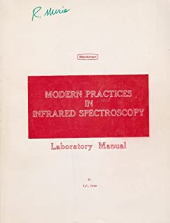 Modern Practices in Infrared Spectroscopy: Laboratory Manual