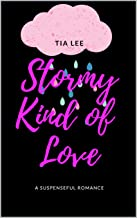 Stormy Kind of Love