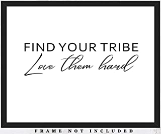 find your tribe love them hard print