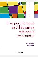Être Psychologue de l'Éducation Nationale: Missions et 2e Éd Capa comum
