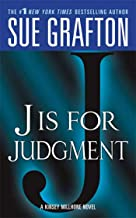 J is for Judgment (Kinsey Millhone Alphabet Mysteries, No. 10)