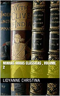 minhas obras clássicas , volume 2 (Portuguese Edition)