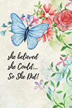 She Believed She Could… So She Did!: Beautiful Food Diary and Fitness Planner For Older Women To Plan and Chart Their Weight Loss Journey