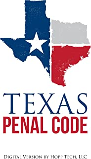 Texas Penal Code Annotated: 2017