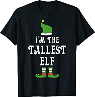Tallest Elf T-Shirt for Matching Family Group