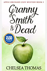 Granny Smith is Dead (Apple Orchard Cozy Mystery Book 5) Kindle Edition