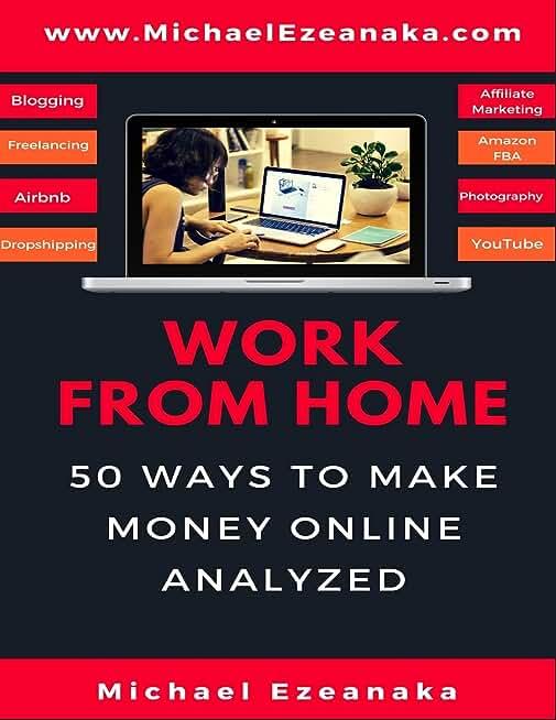 Work From Home: 50 Ways to Make Money Online Analyzed