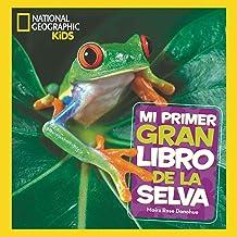 Mi primer gran libro de la selva (NG KIDS) (Spanish Edition)