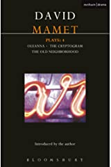 Mamet Plays: 4: Crytogram; Oleanna; the Old Neighborhood (Contemporary Dramatists) Kindle Edition