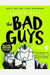 The Bad Guys Episode 2: Mission Unpluckable Paperback