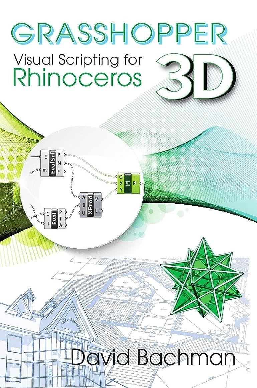 廃止する製造家主Grasshopper: Visual Scripting for Rhinoceros 3D (English Edition)
