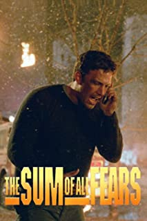 The Sum Of All Fears: Original Screenplay