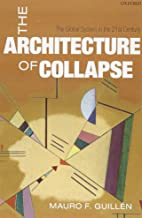 The Architecture of Collapse: The Global System in the 21st Century