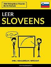 Leer Sloveens - Snel / Gemakkelijk / Efficiënt: 2000 Belangrijkste Woorden