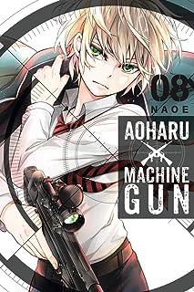 Aoharu X Machinegun Vol. 8 (Aoharu x Machine Gun)