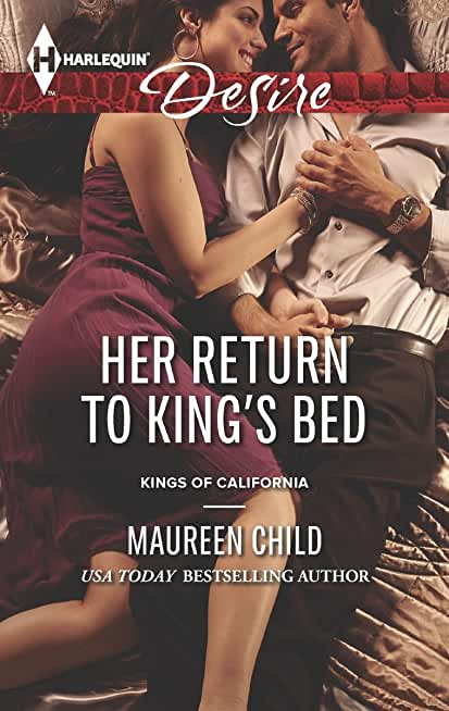 Her Return to King's Bed (Kings of California Book 13) (English Edition)