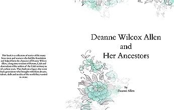 Deanne Wilcox Allen and Her Ancestors