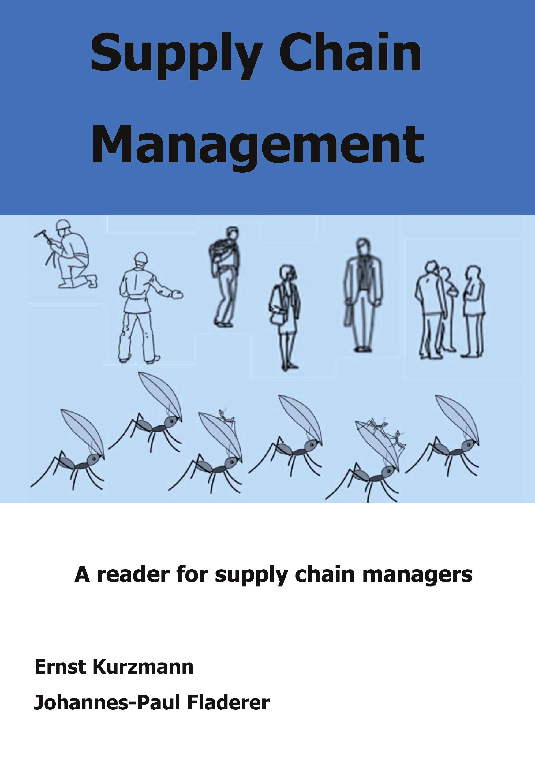 Supply Chain Management: A reader for supply chain managers