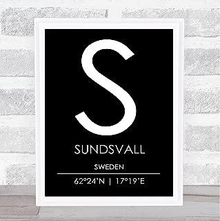Sundsvall Sweden Coordinates Black & White World City Travel Quote Poster Print