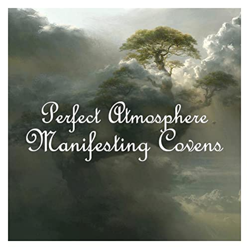 Manifesting Covens by Perfect Atmosphere on Amazon Music - Amazon com