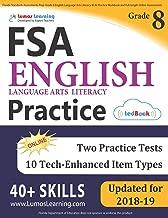 Florida Standards Assessments Prep: Grade 8 English Language Arts Literacy (ELA) Practice Workbook and Full-length Online Assessments: FSA Study Guide