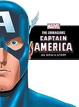 The Courageous Captain America (Marvel Origin Story): An Origin Story