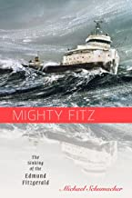 mighty fitz the sinking of the edmund fitzgerald