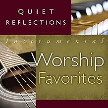 Quiet Reflections - Instrumental Worship Favorites
