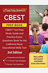 CBEST Prep Book: Study Guide and Practice Exam Questions for the California Basic Educational Skills Test [3rd Edition] Paperback