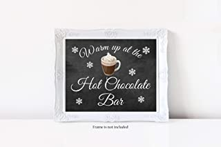 Warm Up at the Hot Chocolate Bar Sign, Hot Chocolate Bar, Hot Cocoa Bar, Beverage Sign, Glossy 8x10 Sign, Frame is not included