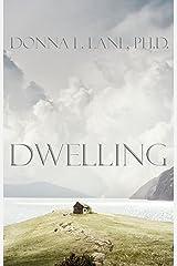 Dwelling Kindle Edition