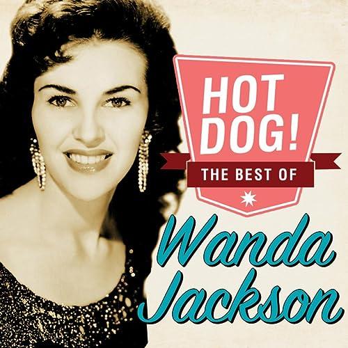 Hot Dog! The Best Of Wanda Jackson by Wanda Jackson on Amazon Music -  Amazon.co.uk
