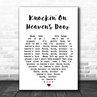 Knockin' On Heaven's Door Heart Quote Song Lyric Art Music Quote Gift Poster Print